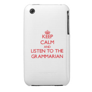 Keep Calm and Listen to the Grammarian Case-Mate iPhone 3 Case