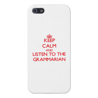 Keep Calm and Listen to the Grammarian iPhone 5/5S Cover