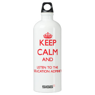Keep Calm and Listen to the Higher Education Admin SIGG Traveller 1.0L Water Bottle