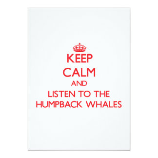 Keep calm and listen to the Humpback Whales Card