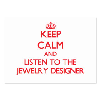 Keep Calm and Listen to the Jewelry Designer Business Card Templates