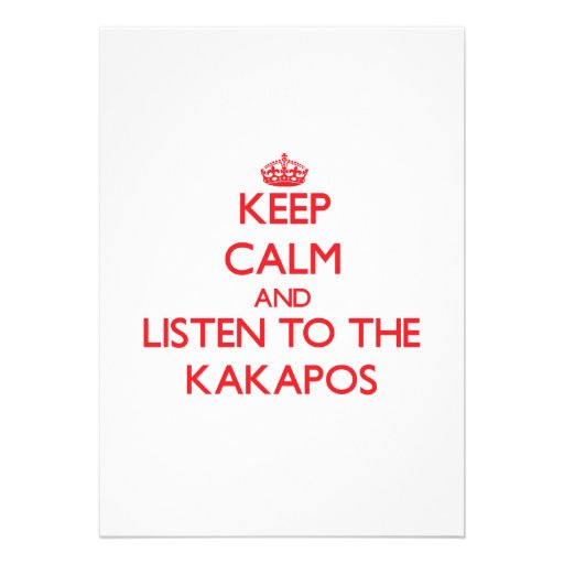 Keep calm and listen to the Kakapos Personalized Invites