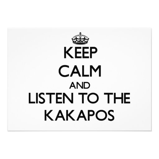 Keep calm and Listen to the Kakapos Custom Invites