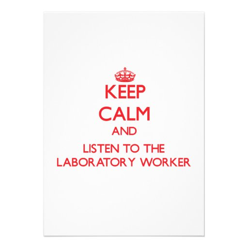 Keep Calm and Listen to the Laboratory Worker Custom Invites