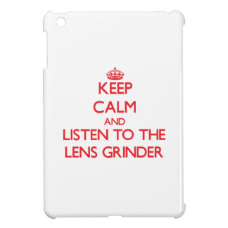 Keep Calm and Listen to the Lens Grinder iPad Mini Covers