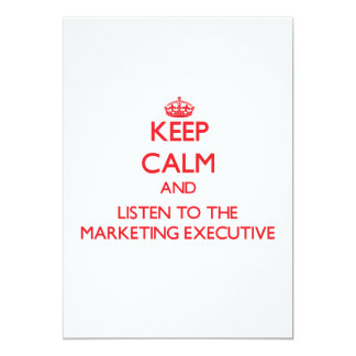Keep Calm and Listen to the Marketing Executive Personalized Announcement