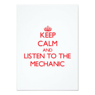 "Keep Calm and Listen to the Mechanic 5"" X 7"" Invitation Card"
