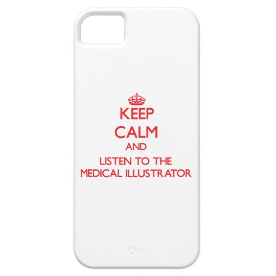 Keep Calm and Listen to the Medical Illustrator Case For The iPhone 5