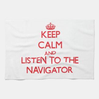 Keep Calm and Listen to the Navigator Tea Towel