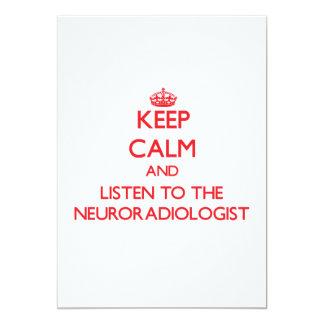Keep Calm and Listen to the Neuroradiologist Custom Invitation