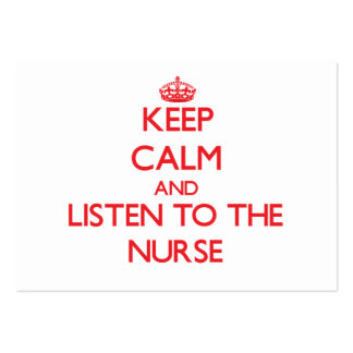 Keep Calm and Listen to the Nurse Business Card Templates
