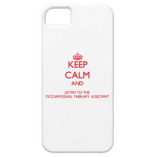 Keep Calm and Listen to the Occupational Therapy A iPhone 5/5S Cases