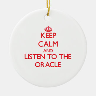 Keep Calm and Listen to the Oracle Round Ceramic Decoration