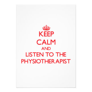 Keep Calm and Listen to the Physiotherapist Cards