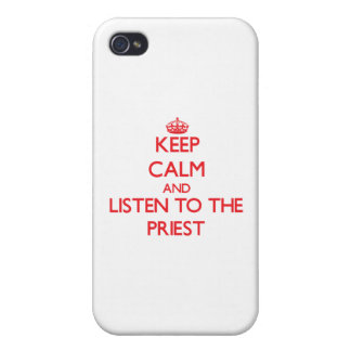 Keep Calm and Listen to the Priest iPhone 4 Case