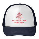 Keep Calm and Listen to the Principal Hat