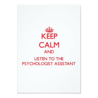 Keep Calm and Listen to the Psychologist Assistant Custom Invitations