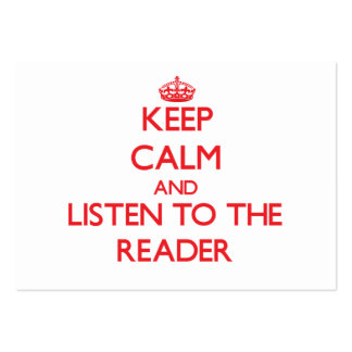 Keep Calm and Listen to the Reader Business Cards