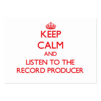Keep Calm and Listen to the Record Producer Pack Of Chubby Business Cards