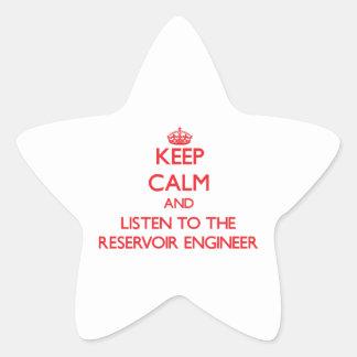 Keep Calm and Listen to the Reservoir Engineer Sticker