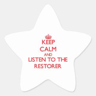 Keep Calm and Listen to the Restorer Sticker
