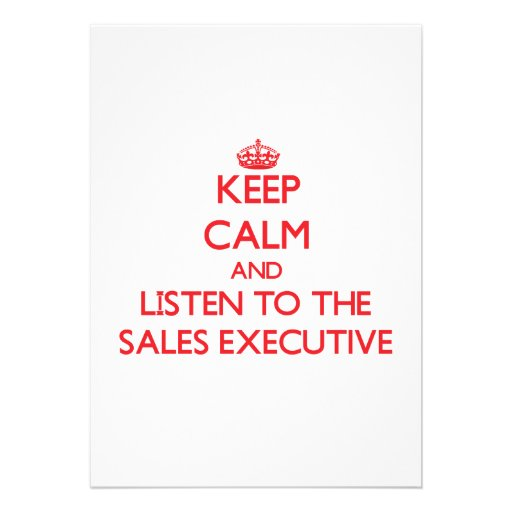 Keep Calm and Listen to the Sales Executive Personalized Invitation