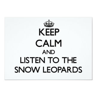 Keep calm and Listen to the Snow Leopards 5x7 Paper Invitation Card