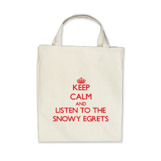 Keep calm and listen to the Snowy Egrets Canvas Bag