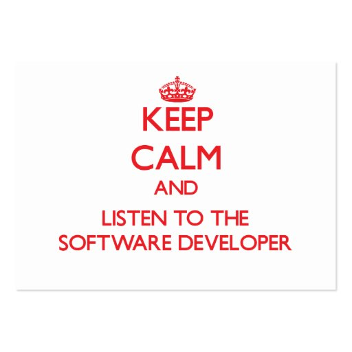 Keep Calm and Listen to the Software Developer Business Cards