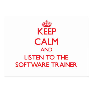 Keep Calm and Listen to the Software Trainer Business Cards