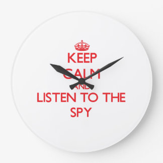 Keep Calm and Listen to the Spy Wallclocks