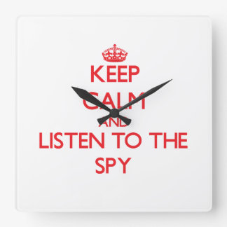 Keep Calm and Listen to the Spy Wall Clocks