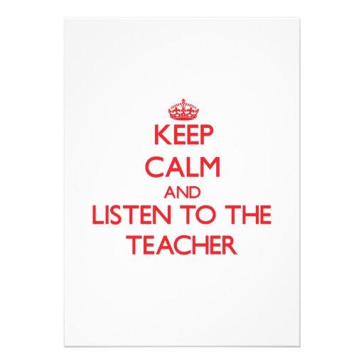 Keep Calm and Listen to the Teacher Invitation