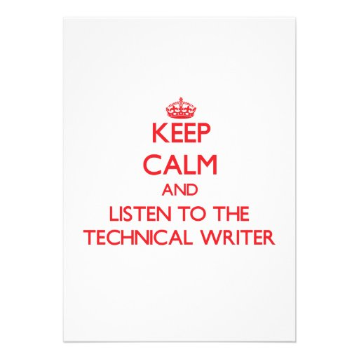 Keep Calm and Listen to the Technical Writer Custom Invite