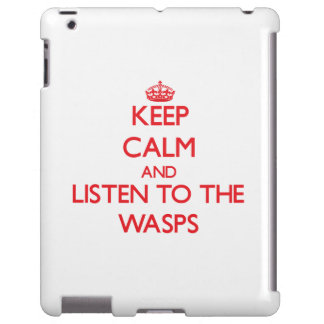 Keep calm and listen to the Wasps