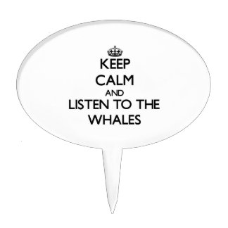 Keep calm and Listen to the Whales Cake Toppers