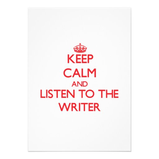 Keep Calm and Listen to the Writer Personalized Announcement