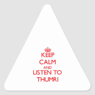 Keep calm and listen to THUMRI Sticker
