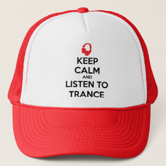 Keep Calm And Listen To Trance Trucker Hat