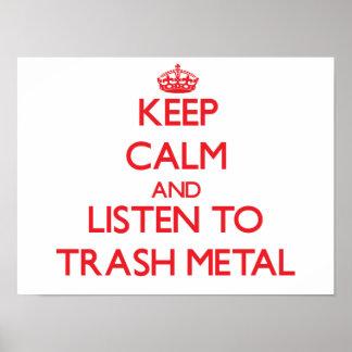 Keep calm and listen to TRASH METAL Print