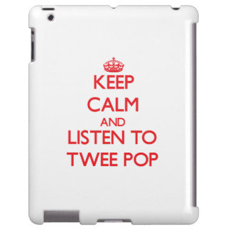 Keep calm and listen to TWEE POP