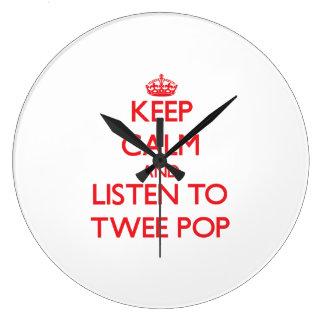 Keep calm and listen to TWEE POP Clocks