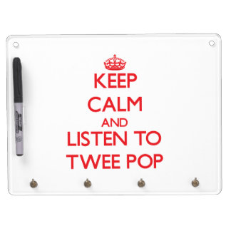 Keep calm and listen to TWEE POP Dry-Erase Board
