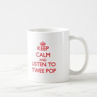 Keep calm and listen to TWEE POP Mug