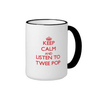 Keep calm and listen to TWEE POP Coffee Mugs