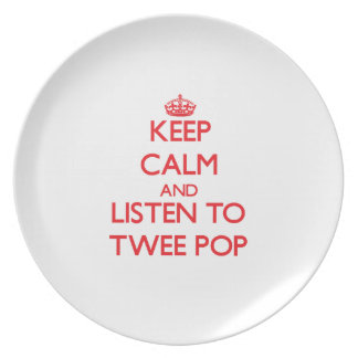 Keep calm and listen to TWEE POP Dinner Plates