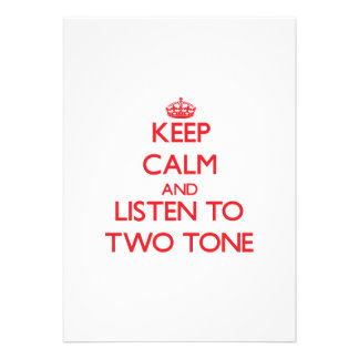 Keep calm and listen to TWO TONE Personalized Invitation