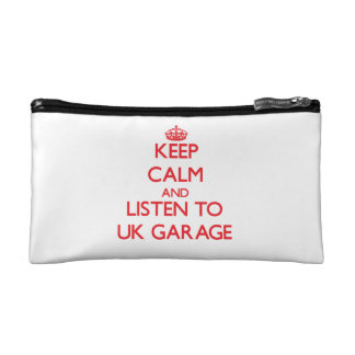 Keep calm and listen to UK GARAGE Cosmetic Bags