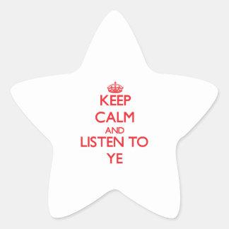 Keep calm and listen to YE Sticker