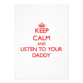 Keep Calm and Listen to your Daddy Personalized Announcement